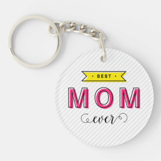 Colorful Pink Yellow Modern Fun Best Mom Ever Key Ring