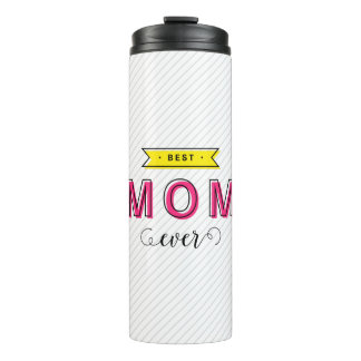 Colorful Pink Yellow Modern Fun Best Mom Ever Thermal Tumbler