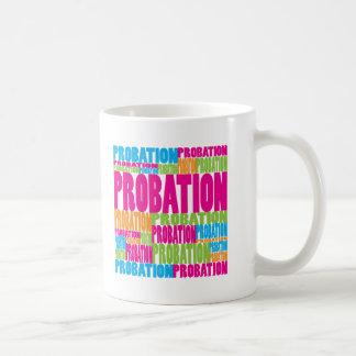 Colorful Probation Coffee Mug