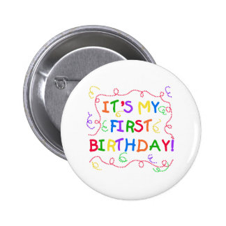 Colorful Text It's My First Birthday Pinback Buttons