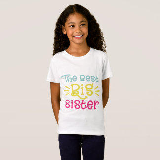 Colorful The Best Big Sister Cute Hand Lettered T-Shirt