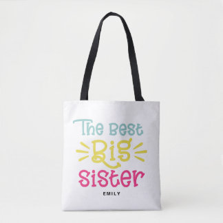 Colorful The Best Big Sister Cute Hand Lettered Tote Bag