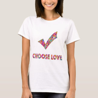 Colorful Vibrant Dynamic Choose Love Checkmark T-Shirt