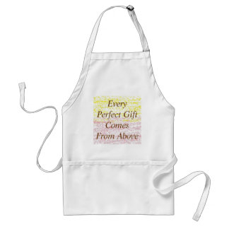 colors, Every Perfect Gift Comes From Above Standard Apron