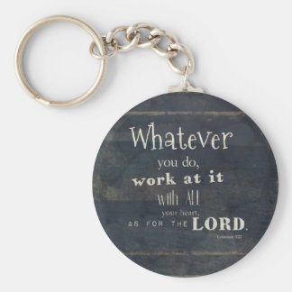 Colossians 3:23 Bible Verse, Scripture art Key Ring