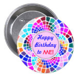 Colourful Mosaic Happy Birthday to Me Pin