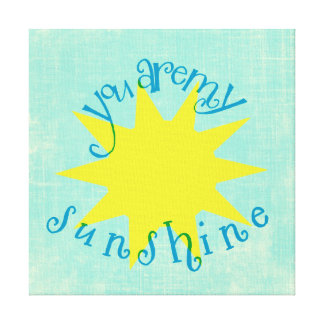 Colourful You are my Sunshine Circle Typography Canvas Print
