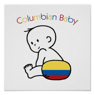 Columbian Baby Posters