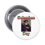 Columbus Day 6 Cm Round Badge