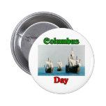 Columbus Day Ships 6 Cm Round Badge
