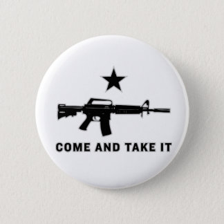 Come And Take It (AR15) Buttons