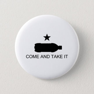 Come And Take It Nanny Staters! 6 Cm Round Badge