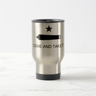 Come and Take it Travel Mug