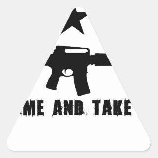 Come and Take It Triangle Sticker