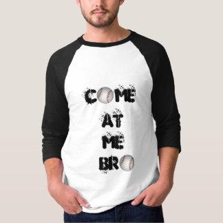 """""""Come at me Bro"""" Baseball Sweatshirt"""