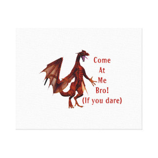 come at me bro dragon red gallery wrap canvas