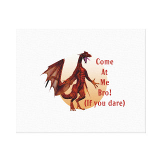 come at me bro dragon red w  oval canvas prints