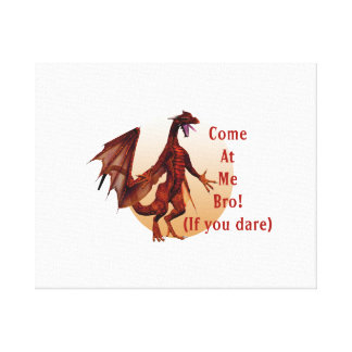 come at me bro dragon red w  oval stretched canvas prints