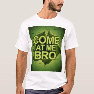 Come at Me Bro Through a Wall T-Shirt