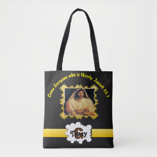 Come Everyone who is thirsty.Isaiah 55:1 monogram Tote Bag