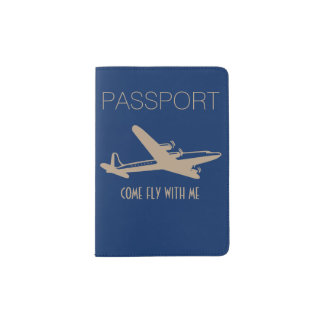 """Come Fly With Me"" Passport Holder"