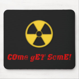 Come Get Some! Mouse Pad