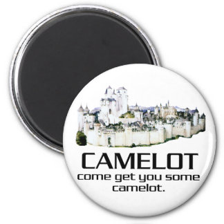 Come Get You Some Camelot. 6 Cm Round Magnet