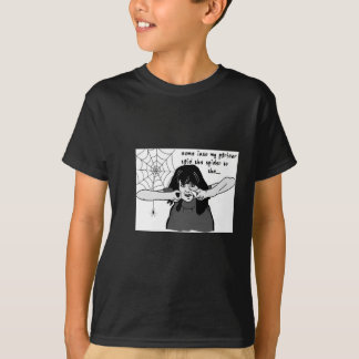 Come into my parlour Spider Baby... Tee Shirt