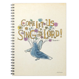 Come Let Us Sing to the Lord Notebook