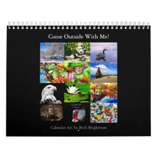 Come Outside With Me Calendar