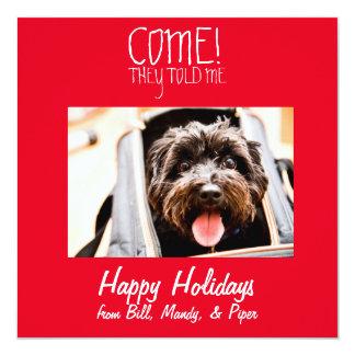 COME! Pet Photo Holiday Card 13 Cm X 13 Cm Square Invitation Card