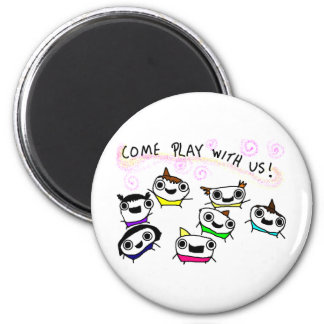"""Come play with us"" 6 Cm Round Magnet"