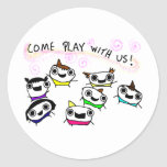 """""""Come play with us"""" Round Sticker"""