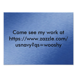 Come see my work at https://www.zazzle.com/usnavy? photo print