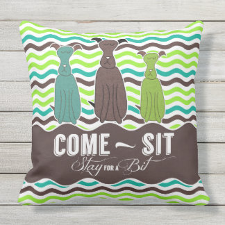 Come Sit Stay for a Bit Pet Lovers Outdoor Cushion