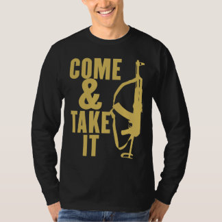 Come & Take It Shirt