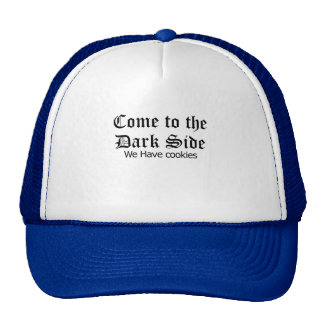 come the dark side trucker hat