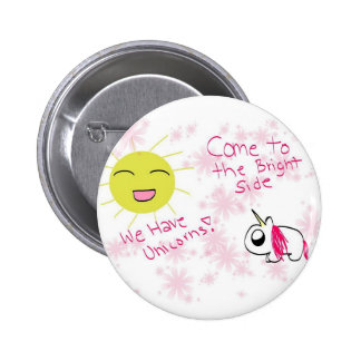 Come to the Bright Side button