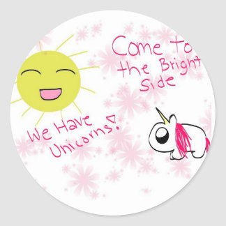 Come to the Bright Side Round Sticker