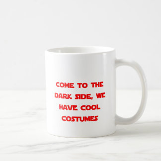 Come to the Dark Side Mugs
