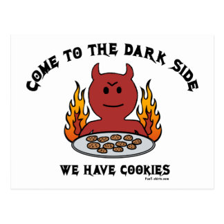Come to the Dark Side Postcard