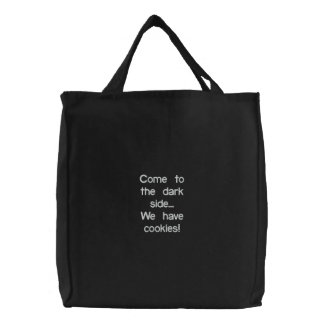 Come to the dark side... We have cookies! Embroidered Tote Bag