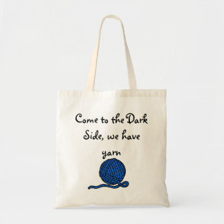 Come to the Dark Side, we have yarn Tote Bag