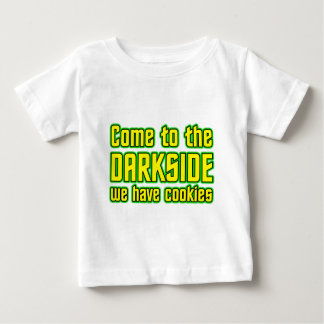 Come to the Darkside we have Cookies Baby T-Shirt