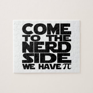 Come To The Nerd Side We Have Pi Jigsaw Puzzle