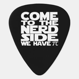 Come To The Nerd Side We Have Pi Plectrum