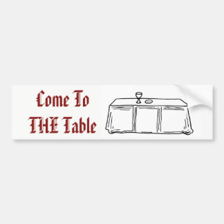 Come to THE Table sticker