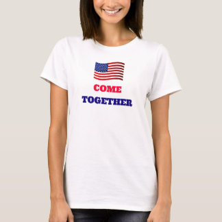 COME TOGETHER American U.S. Flag Women's T-Shirt