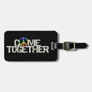 Come Together luggage tag