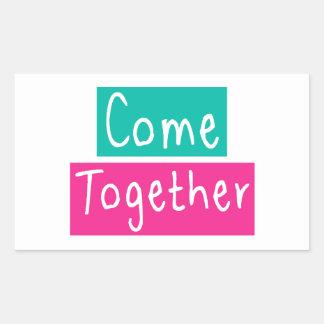 Come Together Rectangular Sticker